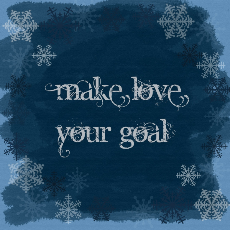 make love your goal image